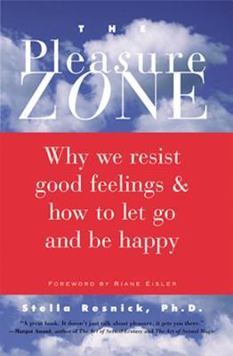 The Pleasure Zone by Stella Resnick