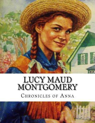Lucy Maud Montgomery, Chronicles of Anna