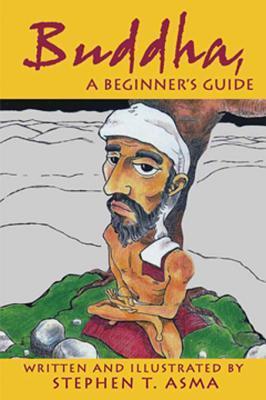 Buddha, a Beginner's Guide