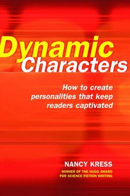 Dynamic Characters by Nancy Kress