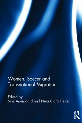 Women, Soccer and Transnational Migration