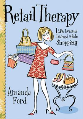 Retail Therapy: Life Lessons Learned While Shopping