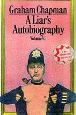 A Liar's Autobiography by Graham Chapman