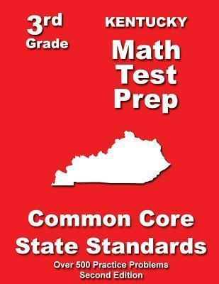 Kentucky 3rd Grade Math Test Prep: Common Core State Standards