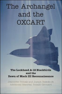 The Archangel and the Oxcart by Jeannette Remak