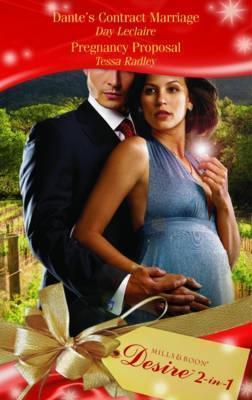 Dante's Contact Marriage / Pregnancy Proposal (Desire 2-in-1)