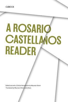 A rosario castellanos reader an anthology of her poetry short a rosario castellanos reader an anthology of her poetry short fiction essays and drama by rosario castellanos fandeluxe Choice Image