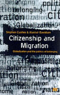 citizenship-and-migration-globalization-and-the-politics-of-belonging