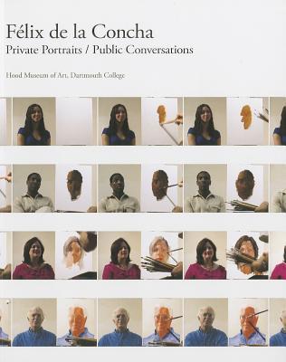 F�lix de la Concha: Private Portraits/Public Conversations
