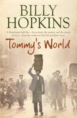 Tommy's World (The Hopkins Family Saga, Book 1): A warm and charming tale of life in northern England