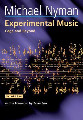 Experimental Music by Michael Nyman