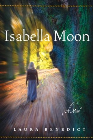 Isabella Moon by Laura Benedict