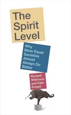 The Spirit Level by Richard G. Wilkinson