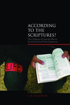 According to the Scriptures? by J.W. Rogerson