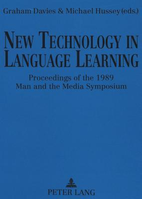 New Technology in Language Learning Proceedings of the Man and the Media Symposium