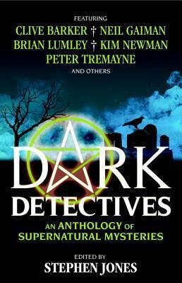 Dark Detectives: An Anthology of Supernatural Mysteries