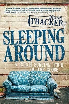 Sleeping Around by Brian Thacker