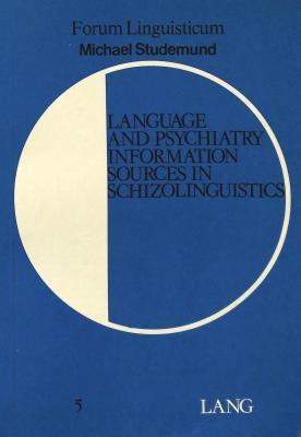 language-and-psychiatry-information-sources-in-schizolinguistics