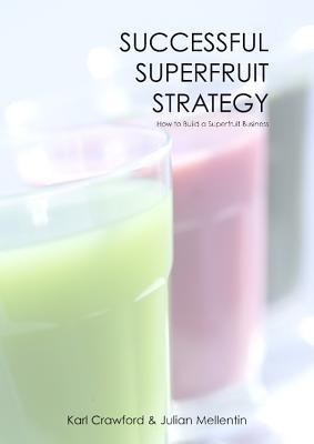 Successful Superfruit Strategy