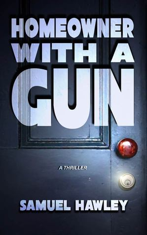 Homeowner with a Gun