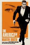 The American by Martin Booth