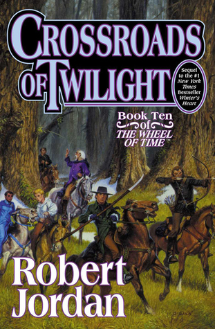 Crossroads of Twilight (The Wheel of Time, #10)