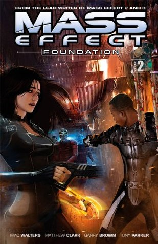 Ebook Mass Effect: Foundation Volume 2 by Mac Walters DOC!
