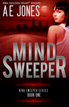 Mind Sweeper by A.E.  Jones