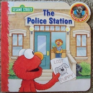 The Police Station (Where Is The Puppy Book Series)