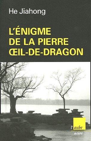L'énigme De La Pierre Oeil De Dragon