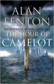 The Hour Of Camelot (Return Of Arthur Book 2)