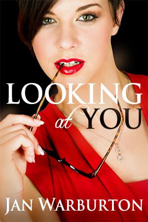 Looking At You by Jan Warburton