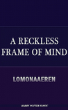 A Reckless Frame of Mind (The Frames of Mind, #1)