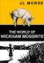 The World of Wickham Mossri...