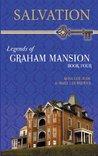 Salvation (Legends of Graham Mansion #4)