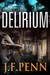 Delirium (London Crime, #2)