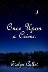 Once Upon a Crime (Charlotte Ross Mysteries, #3)