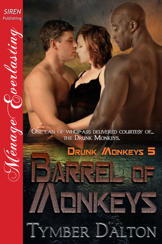 Barrel of Monkeys (Drunk Monkeys, #5)