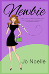 Newbie by Jo Noelle