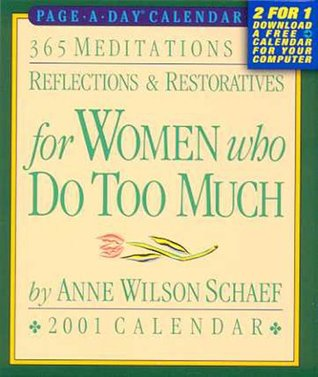 365 Meditations, Reflections & Restoratives for Women Who Do Too Much