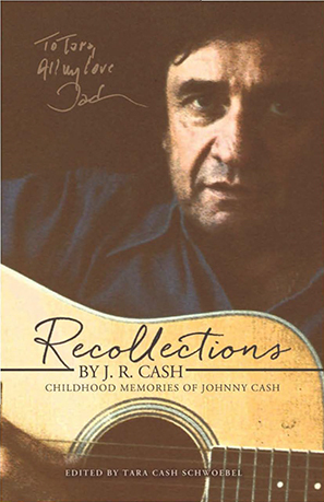 Recollections by J. R. Cash: Childhood Memories of Johnny Cash