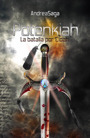 Potenkiah, la batalla por Eloah (Las piedras sagradas, #2)