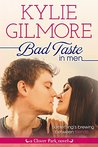 Bad Taste in Men (Clover Park, #3)