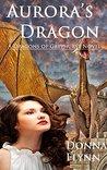Aurora's Dragon (Dragons of Grayhurst, #2)