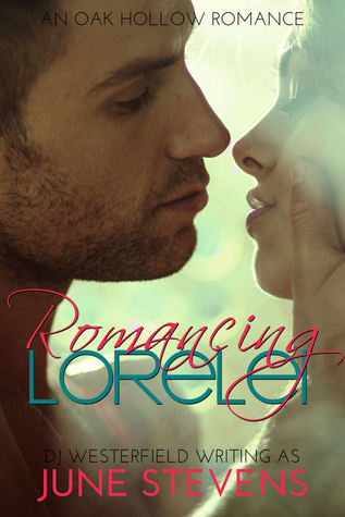 Romancing Lorelei(Oak Hollow 2)