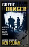 Great Danger: A W...