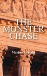 The Monster Chase by Marion A. Stahl