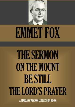 Sermon on the Mount, Be Still, The Lord's Prayer (Timeless Wisdom Collection Book 770)