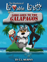 Lobo Goes to the Galapagos (The Adventures of Lovable Lobo, #5)