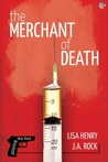 The Merchant of Death (Playing the Fool, #2)